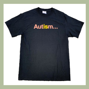Autism is... T-Shirt